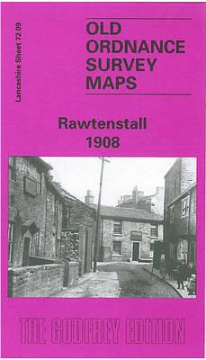 Rawtenstall 1908: Lancashire Sheet 72.09 - Old O.S. Maps of Lancashire (Sheet map, folded)