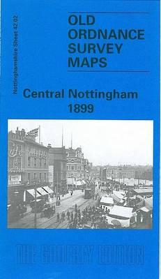 Central Nottingham 1899: Nottinghamshire Sheet 42.02 - Old O.S. Maps of Nottinghamshire (Sheet map, folded)