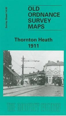 Thornton Heath 1911: Surrey Sheet 14.02 - Old Ordnance Survey Maps of Surrey (Sheet map, folded)