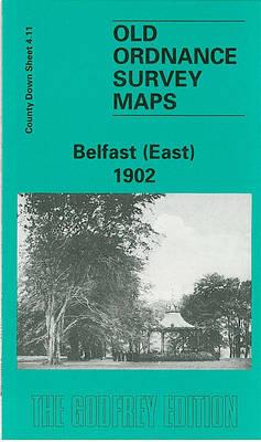 Belfast (East) 1901: Co Down Sheet 4.11 - Old Ordnance Survey Maps of County Down (Sheet map, folded)