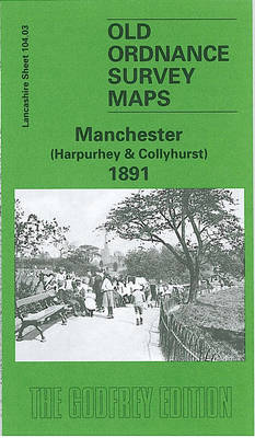 Manchester (Harpurley and Colleyhurst) 1891: Lancashire Sheet 104.03 - Old O.S. Maps of Lancashire (Sheet map, folded)