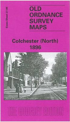 Colchester (North) 1896: Essex Sheet 27.08 - Old O.S. Maps of Essex (Sheet map, folded)