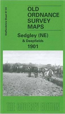 Sedgley (NE) and Deepfields 1901: Staffordshire Sheet 67.03 - Old O.S. Maps of Staffordshire (Sheet map, folded)