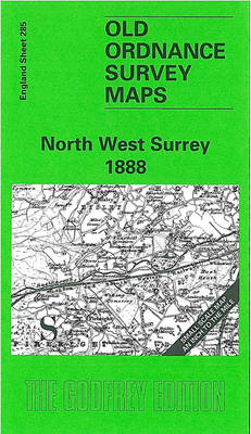 North West Surrey 1888: One Inch Map 285 - Old Ordnance Survey Maps of England & Wales (Sheet map, folded)