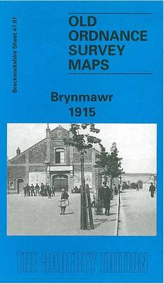 Brynmawr 1915: Brecknockshire Sheet 47.07 - Old O.S. Maps of Brecknockshire (Sheet map, folded)