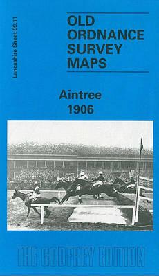 Aintree 1906: Lancashire Sheet 99.11 - Old O.S. Maps of Lancashire (Sheet map, folded)
