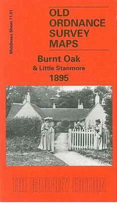 Burnt Oak and Little Stanmore 1895: Middlesex Sheet  11.01 - Old O.S. Maps of Middlesex (Sheet map, folded)