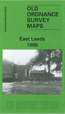 East Leeds 1908: Yorkshire Sheet 218.03 - Old O.S. Maps of Yorkshire (Sheet map, folded)