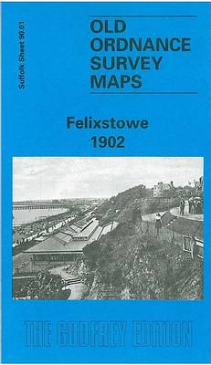 Felixstowe 1901: Suffolk Sheet 90.01 - Old O.S. Maps of Suffolk (Sheet map, folded)