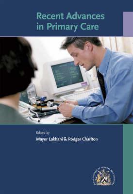 Recent Advances in Primary Care (Paperback)
