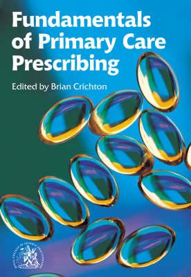 Fundamentals of Primary Care Prescribing (Paperback)
