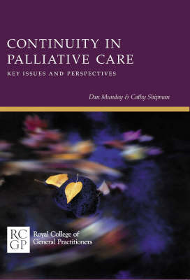 Continuity in Palliative Care: Key Issues and Perspectives (Paperback)