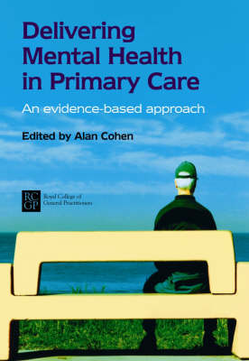 Delivering Mental Health in Primary Care: An Evidence-Based Approach (Paperback)