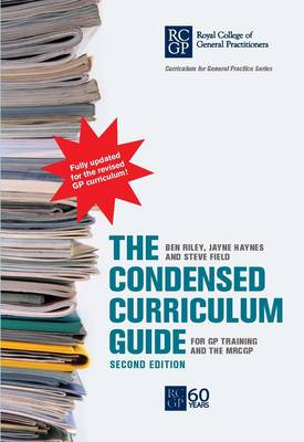 The Condensed Curriculum Guide: For GP Training and the MRCGP (Paperback)