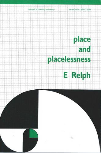 Place and Placelessness (Paperback)