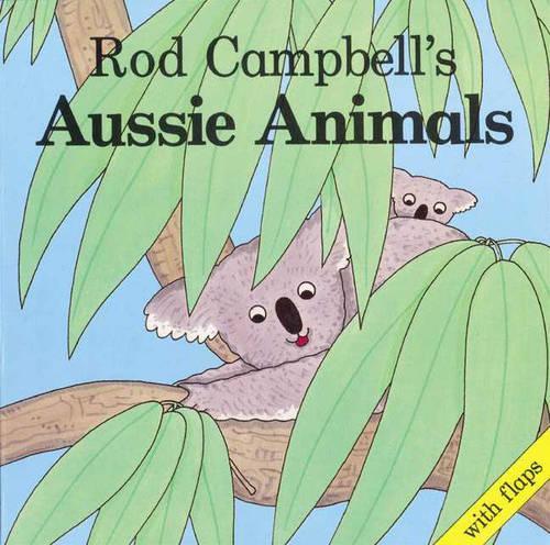 Rod Campbell's Aussie Animals (Paperback)