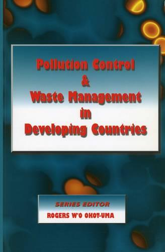 Pollution Control and Waste Management in Developing Countries - Environmental Studies (Paperback)
