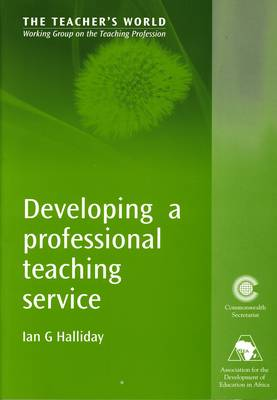 Developing a Professional Teaching Service (Paperback)