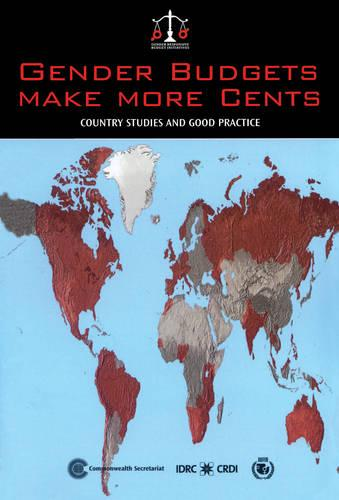 Gender Budgets Make More Cents: Country Studies and Good Practice (Paperback)