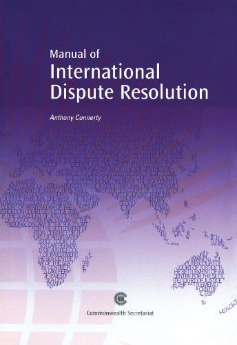 A Manual of International Dispute Resolution (Paperback)