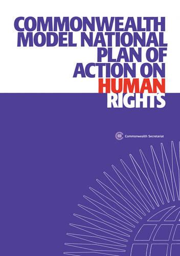 Commonwealth Model National Plan of Action on Human Rights (Paperback)