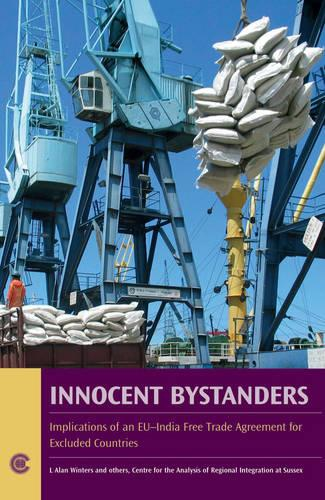 Innocent Bystanders: Implications of an EU-India Free Trade Agreement for Excluded Countries (Paperback)