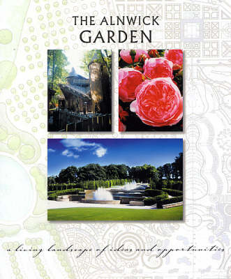 The Alnwick Garden (Paperback)