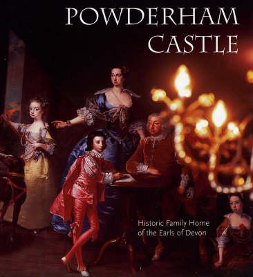Powderham Castle: Historic Family Home of the Earls of Devon (Paperback)