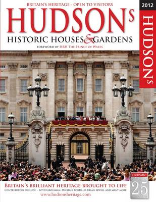Hudson's Historic Houses & Gardens, Castles and Heritage Sites 2012 (Paperback)