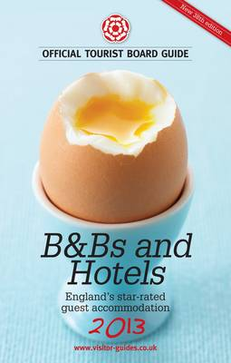 B&B's and Hotels 2013 (Paperback)