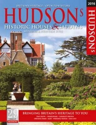 Hudson's Historic Houses & Gardens, Castles and Heritage Sites 2016 (Paperback)