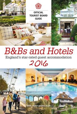 B&B's and Hotels 2016: The Official Tourist Board Guides (Paperback)