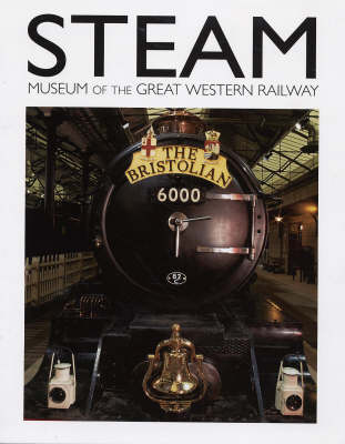 S.T.E.A.M. Museum of the Great Western Railway (Paperback)