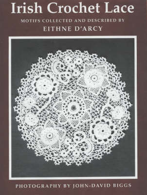 Irish Crochet Lace: Motifs from County Monaghan (Paperback)