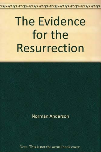 The Evidence for the Resurrection (Paperback)