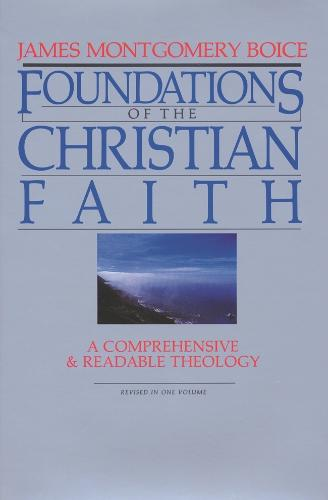 Foundations of the Christian Faith (Hardback)