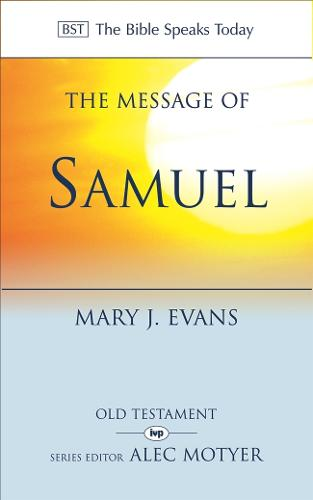 The Message of 1 and 2 Samuel: Personalities, Potential, Politics and Power (Paperback)