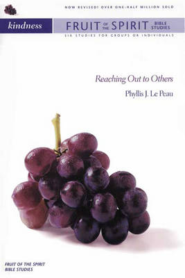Kindness: Reaching Out to Others - Fruit of the Spirit Bible Studies S. (Paperback)