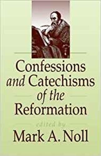 Confessions and Catechisms of the Reformation (Paperback)