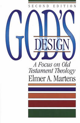 God's Design: Focus on Old Testament Theology (Paperback)