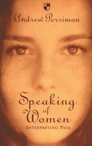 Speaking of Women: Interpreting Paul (Paperback)