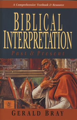 Biblical Interpretation - Past and Present (Paperback)
