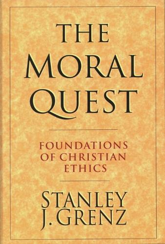 The Moral Quest (Paperback)