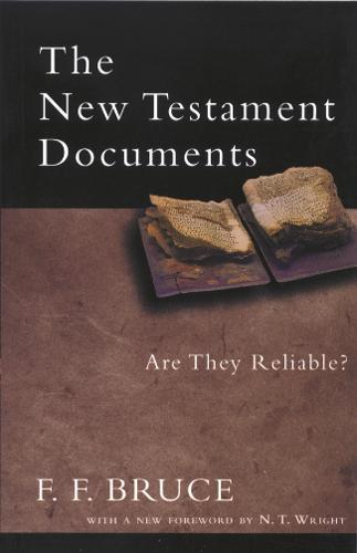 The New Testament Documents: Are They Reliable? (Paperback)
