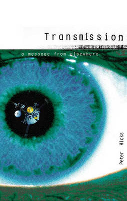 Transmission: A Message from Elsewhere (Paperback)