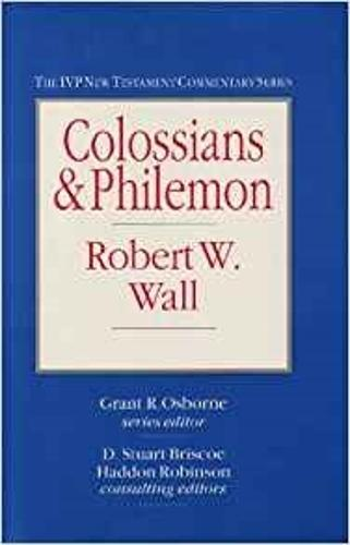 Colossians and Philemon - IVP New Testament Commentary S. (Hardback)