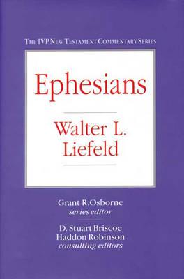 Ephesians - IVP New Testament Commentary S. (Hardback)