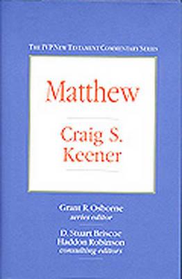 Matthew - IVP New Testament Commentary S. (Hardback)