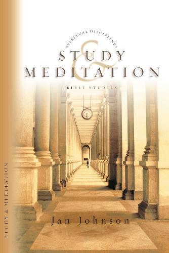 Study & Meditation - Spiritual disciplines Bible studies (Paperback)