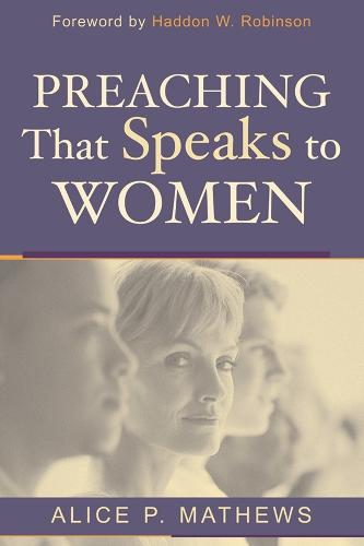 Preaching That Speaks to Women (Paperback)